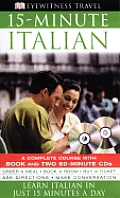 15-Minute Italian with CD (Audio) (DK 15-Minute Language Guides)