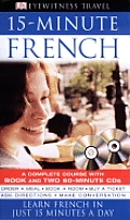 15-Minute French with CD (Audio) (DK 15-Minute Language Guides)