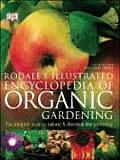 Rodale's Illustrated Encyclopedia of Organic Gardening Cover