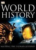 World History Atlas Mapping The Human J