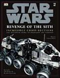 Star Wars: Revenge of the Sith Incredible Cross-Sections Cover