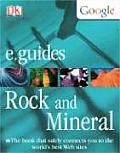 Rocks and Minerals (DK Google E.Guides)