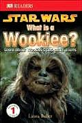 What Is A Wookiee? (DK Readers: Level 1) Cover