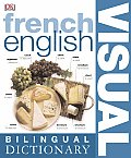 BILINGUAL VISUAL DICTIONARY: French English Bilingual Visual Dictionary