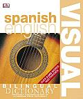 BILINGUAL VISUAL DICTIONARY: Spanish English Bilingual Visual Dictionary
