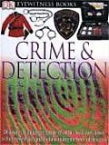 Crime & Detection (DK Eyewitness Books)