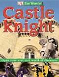 Castle & Knight Eye Wonder