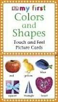 My First Touch & Feel Picture Cards: Colors & Shapes Cover