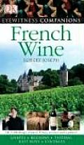 Eyewitness Companion French Wine