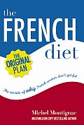 The French Diet: Why French Women Don't Get Fat Cover