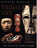 Tribal Art A World Guide