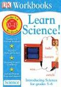 Learn Science!: Intermediate Workbook Grades 5-6 with Sticker (Learn Science!)