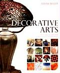 Decorative Arts Style & Design From Classical to Contemporary