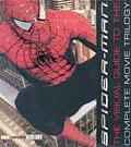 Spider-Man: Book 1 & 2: The Visual Guide to the Complete Movie Trilogy
