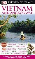 Eyewitness Vietnam & Angkor Wat