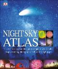 Night Sky Atlas 2nd Edition The Universe Mapped Explored & Revealed