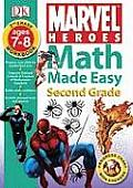 Marvel Heroes Math Made Easy Grade 2 Ages 7 8 Workbook With Stickers