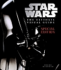 Star Wars the Ultimate Visual Guide Special Edition Star Wars 30th Anniversary