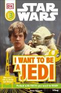 DK Readers I Want To Be A Jedi