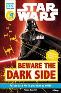 Beware the Dark Side (DK Readers) Cover