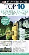 Eyewitness Top 10 Brussels & Bruges Antwerp & Ghent With Pull Out Map