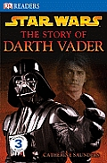 Star Wars the Story of Darth Vader (DK Readers: Level 3) Cover