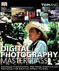 Digital Photography Masterclass (08 Edition) Cover