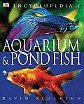 Encyclopedia of Aquarium and Pond Fish (08 Edition)