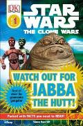 Watch Out for Jabba the Hutt (DK Readers: Level 1) Cover