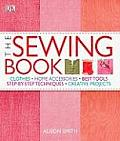Sewing Book An Encyclopedic Resource of Step by Step Techniques