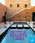 Travel + Leisure: World's Greatest Hotels, Resorts & Spas (Travel + Leisure's the Best of ...: The Year's Greatest Hotels Resor)