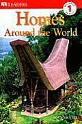 Homes Around the World (DK Reader - Level 1)