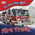 See How They Go Fire Truck with Stickers