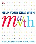 Help Your Kids with Math: A Visual Problem Solver for Kids and Parents Cover
