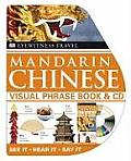 Mandarin Chinese Visual Phrase Book + CD (Ew Travel Guide Phrase Books)