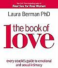 The Book of Love: Every Couple's Guide to Emotional and Sexual Intimacy Cover