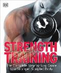 Strength Training: The Complete Step-By-Step Guide to a Stronger, Sculpted Body Cover