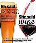 He Said Beer She Said Wine