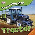 See How They Go Tractor
