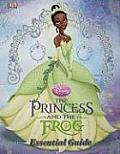 The Princess and the Frog: The Essential Guide