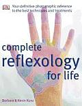 Complete Reflexology For Life