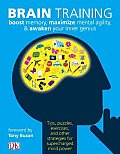 Brain Training: Boost Memory, Maximize Mental Agility, & Awaken Your Inner Genius Cover
