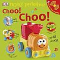 Noisy Peekaboo! Choo! Choo! [With 5 Lift-The-Flap Sounds]