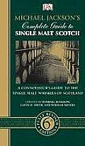 Michael Jacksons Complete Guide To Single Malt Scotch 6th Edition