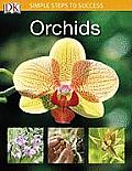 Orchids (Simple Steps to Success)