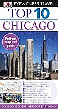 Top 10 Chicago (DK Eyewitness Top 10 Travel Guides)