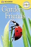 Garden Friends (DK Readers)