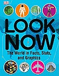 Look Now: The World in Facts, Stats, and Graphics Cover