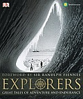 Explorers Great Tales of Adventure & Endurance