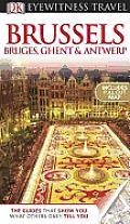 Eyewitness Brussels Bruges Ghent & Antwerp